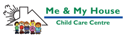 Me  My House Child Care Centre - Insurance Yet
